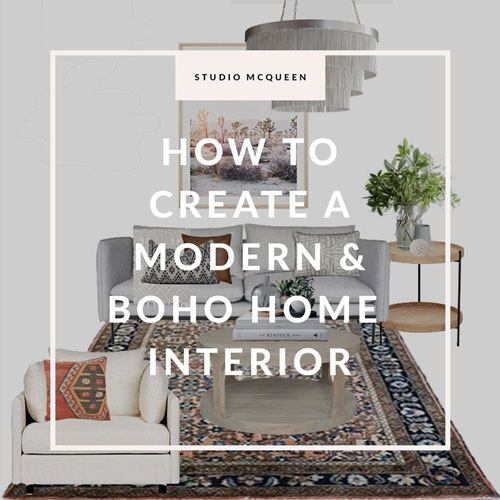 How to create a modern boho home interior