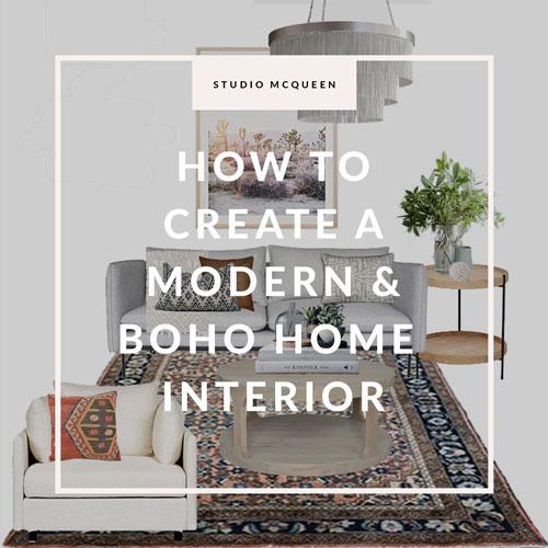 How to create a modern boho home interior